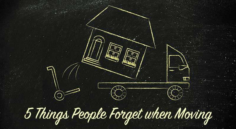 Five things people forget when moving