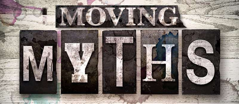 Four Moving Myths